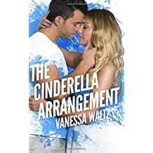 The Cinderella Arrangement by Vanessa Waltz (2016-07-29)