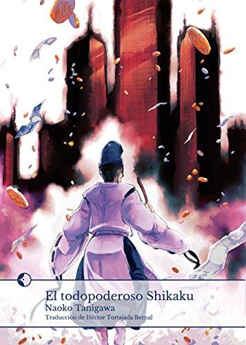 El todopoderoso Shikaku por Naoko Tanigawa