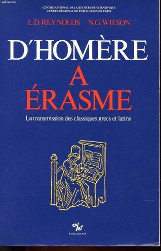 D'Homère à Erasme : La transmission des classiques grecs et latins par L-D Reynolds