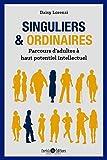 Singuliers et ordinaires : Parcours d'adultes à haut potentiel intellectuel