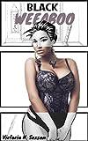Black Weeaboo: Black Woman, Asian Man Erotica (English Edition)