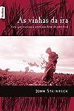 As Vinhas Da Ira (Em Portuguese do Brasil)