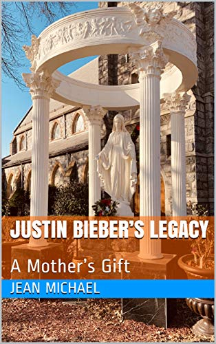 Justin Bieber's Legacy: A Mother's Gift (English Edition)