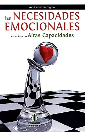 Las necesidades emocionales en niños con altas capacidades por Montserrat Romagosa Pérez
