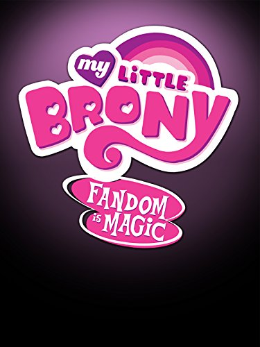 my-little-brony-fandom-is-magic-ov