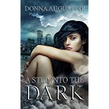 A Step into the Dark: Ollie Wit Series