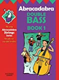 Abracadabra Double Bass: Bk.1 by Andrew Marshall (2005-01-01)