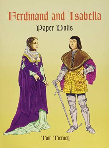 Ferdinand and Isabella (Dover Royal Paper Dolls)