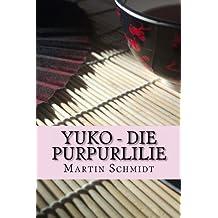 Yuko - Die Purpurlilie