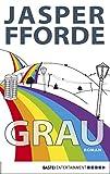 Buchinformationen und Rezensionen zu Grau: Ein Eddie-Russett-Roman (Eichborn digital ebook) von Jasper Fforde