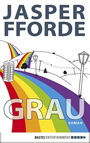 Buchseite und Rezensionen zu 'Grau: Ein Eddie-Russett-Roman (Eichborn digital ebook)' von Jasper Fforde