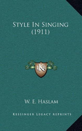 Style in Singing (1911)