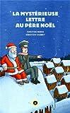 """Afficher """"La mystérieuse lettre au Père Noël"""""""