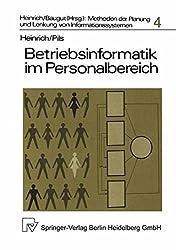 Betriebsinformatik im Personalbereich: Die Planung computergestützter Personalinformationssysteme
