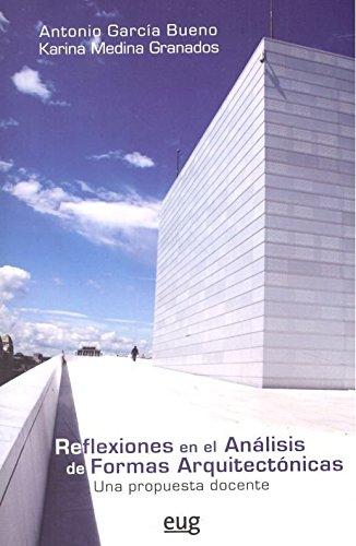 Reflexiones en el análisis de formas arquitectónicas: Una propuesta docente