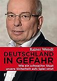 Deutschland in Gefahr: Wie ein schwacher Staat unsere Sicherheit aufs Spiel setzt