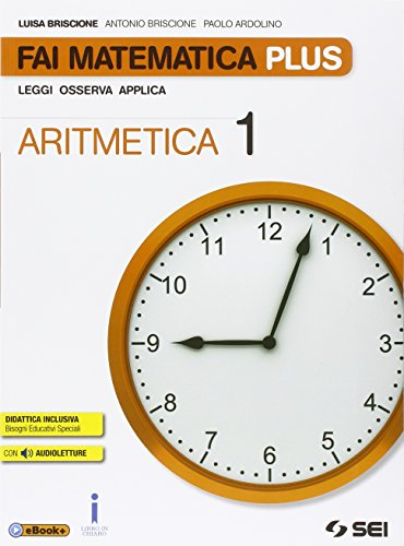 Fai matematica plus. Per la Scuola media. Con e-book. Con espansione online: 1