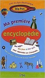 Ma première encyclopédie : 7-10 ans