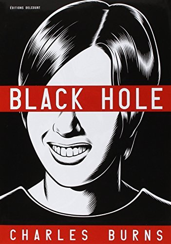 BLACK HOLE : L'INT?GRALE T01 ? T06 by CHARLES BURNS (November 01,2006)