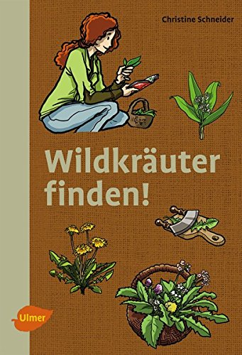 Wildkräuter finden!