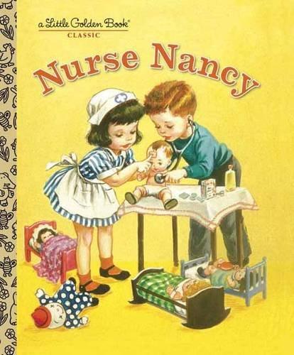 Nurse Nancy (Little Golden Books)