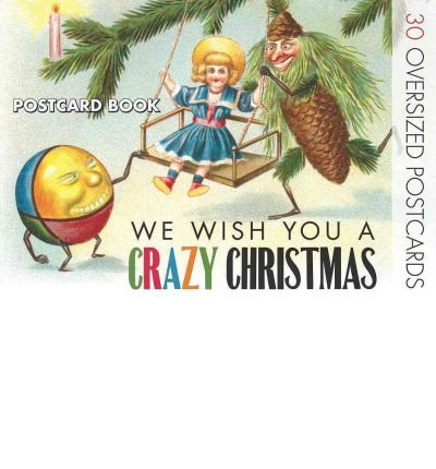[(We Wish You a Crazy Christmas Postcard Book)] [ Created by Darling & Company ] [October, 2011]