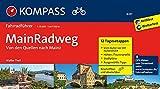 MainRadweg, Von den Quellen nach Mainz: Fahrradführer mit Stadtplänen und GPX-Daten zum Download. (KOMPASS-Fahrradführer, Band 6237)