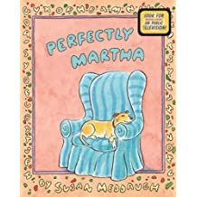 [( Perfectly Martha )] [by: Susan Meddaugh] [Aug-2008]