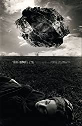 The Mind's Eye: Photographs by Jerry Uelsmann by Phillip Prodger (2010-10-01)