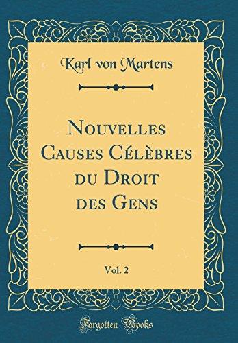 Nouvelles Causes Clbres Du Droit Des Gens, Vol. 2 (Classic Reprint)