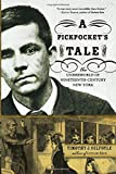 Pickpocket's Tale: The Underworld of Nineteenth-Century New York