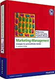 Marketing-Management: Strategien für wertschaffendes Handeln (Pearson Studium - Economic BWL)
