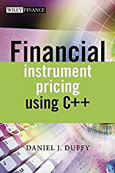 Financial Instrument Pricing Using C++ by Daniel J. Duffy (2004-07-30)