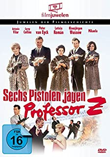Sechs Pistolen jagen Professor Z. (Filmjuwelen)