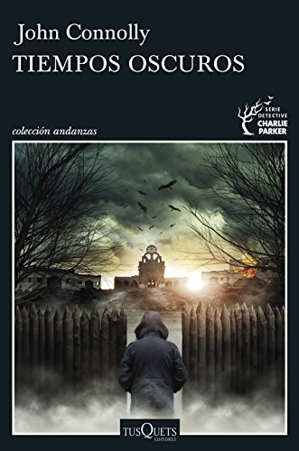Tiempos oscuros (Andanzas)