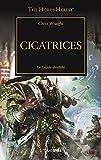 Cicatrices nº 28: La legión dividida (The Horus Heresy)