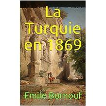 La Turquie en 1869 (French Edition)