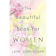 The Beautiful Book for Women: Awakening to the Fullness of Female Power