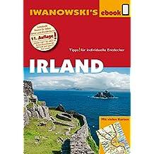 Irland - Reiseführer von Iwanowski: Individualreiseführer mit vielen Detailkarten und Kartendownload (Reisehandbuch)