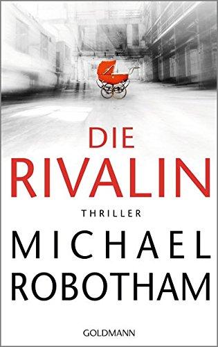Die Rivalin: Thriller