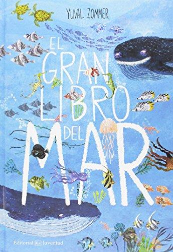 El gran libro del mar (Álbumes Ilustrados) por Yuval Zommer