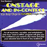 Onstage and In-Control: 10 Easy Ways to Clobber Stage Fright
