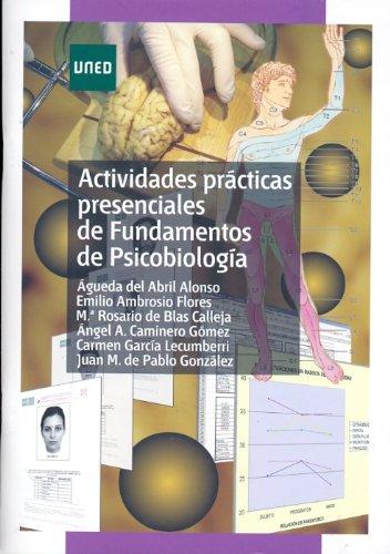 Actividades prácticas presenciales de fundamentos de psicobiología (GRADO)