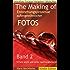 The Making Of, Entstehungsprozesse außergewöhnlicher Fotos, Band 2,: 10 Sets leicht und sicher nach-fotografieren lernen