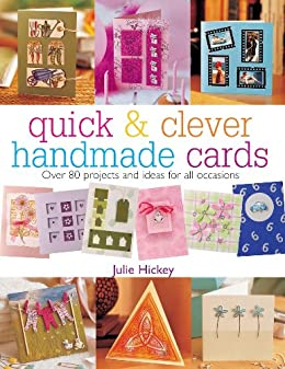 quick clever handmade cards over 80 projects and ideas for all occasions quick and clever. Black Bedroom Furniture Sets. Home Design Ideas