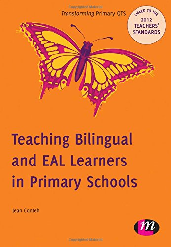 Teaching Bilingual and Eal Learners in Primary Schools (Transforming Primary Qts Series)
