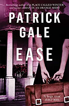Ease by [Gale, Patrick]