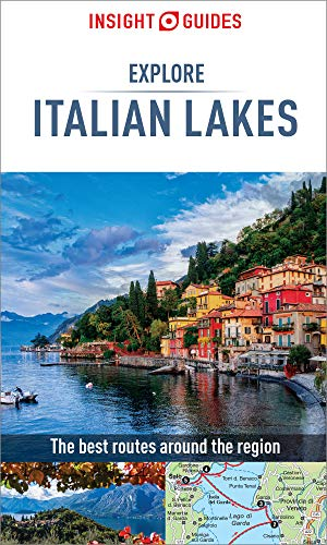 Insight Guides Explore Italian Lakes (Travel Guide eBook) (Insight Explore Guides) (English Edition)