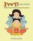 Image de Jyoti pour enfants - Méditation de Purification par la Lumière - Livre + CD