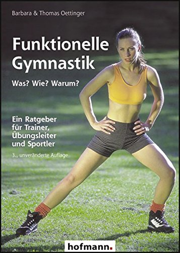 funktionelle-gymnastik-was-wie-warum-ein-ratgeber-fur-trainer-ubungsleiter-und-sportlehrer